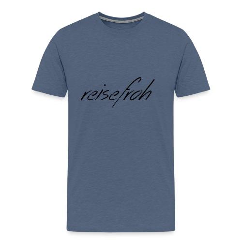 Reisefroh Design Schrift Black - Männer Premium T-Shirt
