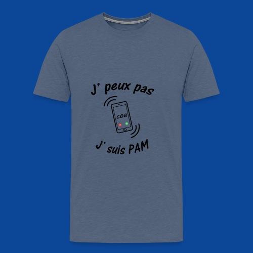 J'peux pas .. J'suis PAM ! - T-shirt Premium Homme