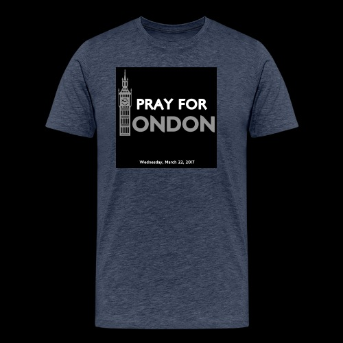 PRAY FOR LONDON - T-shirt Premium Homme