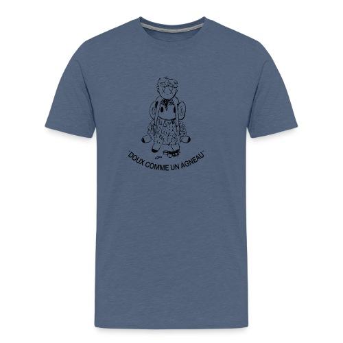 DOUX COMME UN AGNEAU / Gentle as a lamb - T-shirt Premium Homme