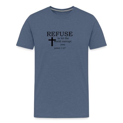 'REFUSE' t-shirt - Men's Premium T-Shirt