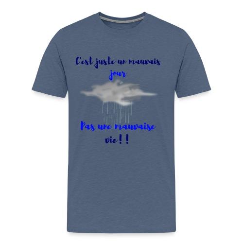 mauvais jour - T-shirt Premium Homme