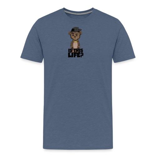 ApolloBear/Is This Life? - Men's Premium T-Shirt