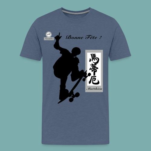 Bonne Fête Matthieu ! - T-shirt Premium Homme
