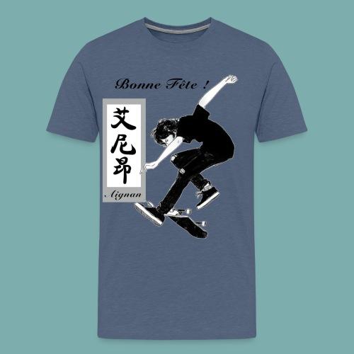 Bonne fete Aignan. - T-shirt Premium Homme
