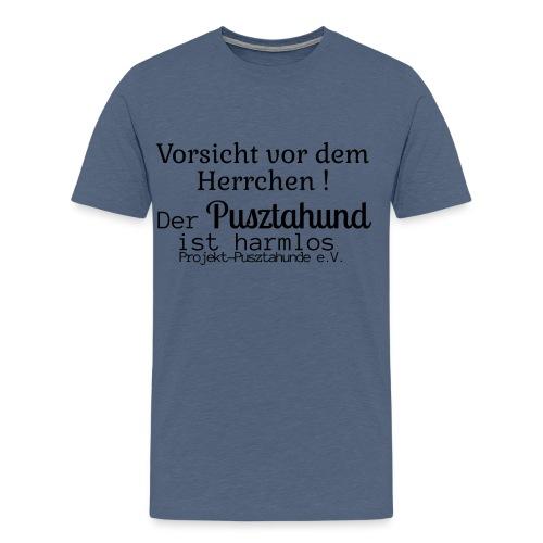Vorsicht vor dem Herrchen! - Männer Premium T-Shirt
