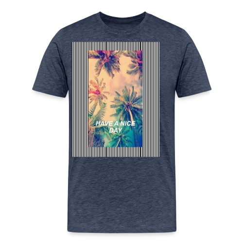 QUE TENGAS UN BUEN DIA - Camiseta premium hombre
