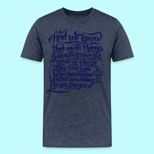Bibelverse Romans 8:28 - Männer Premium T-Shirt