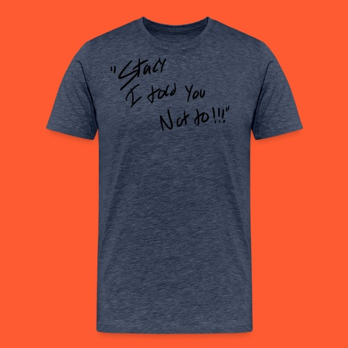 stacy png - Men's Premium T-Shirt