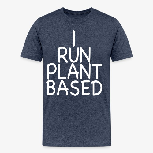 VEGAN - I run plant based Veganerin laufen Sport - Männer Premium T-Shirt