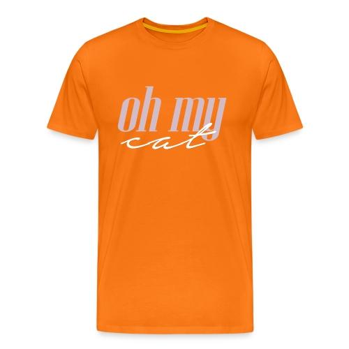 Oh my cat - Camiseta premium hombre