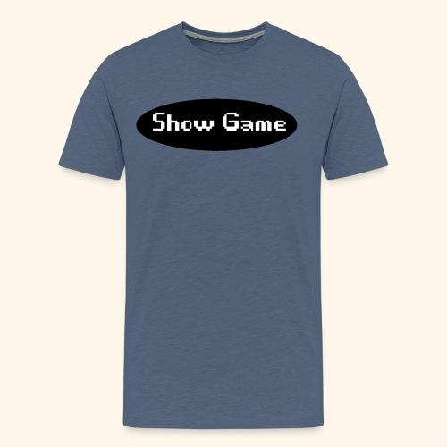 Show Game Noir - Men's Premium T-Shirt