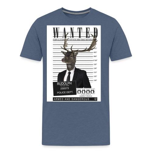 Rudolph wanted - Miesten premium t-paita
