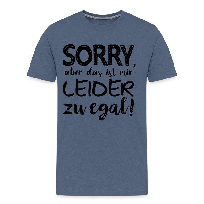 Ausrede Sorry Egal Faulheit Scheißegal Faul Spruch