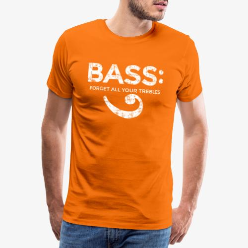 BASS - Forget all your trebles (Vintage/Weiß) - Männer Premium T-Shirt