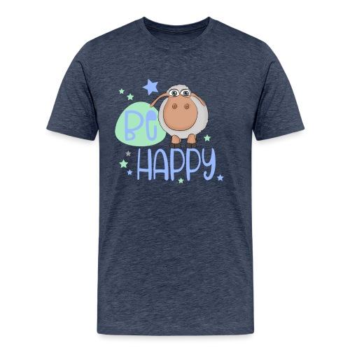Be happy Schaf - Glückliches Schaf - Glücksschaf - Männer Premium T-Shirt