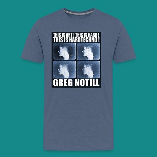gregnotillbestteeshirtblue - Men's Premium T-Shirt