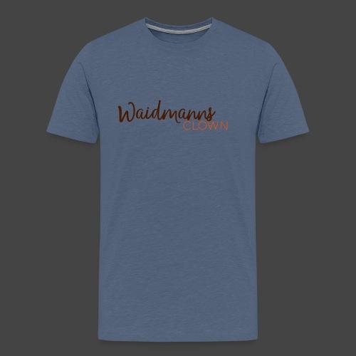 """Das """"Waidmannsclown""""-Shirt für Jäger - Männer Premium T-Shirt"""