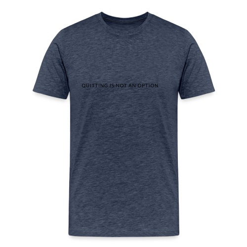 tagline3 - Men's Premium T-Shirt