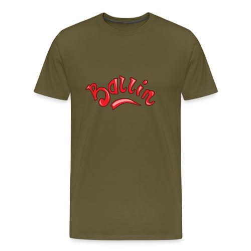 Ballin - Mannen Premium T-shirt