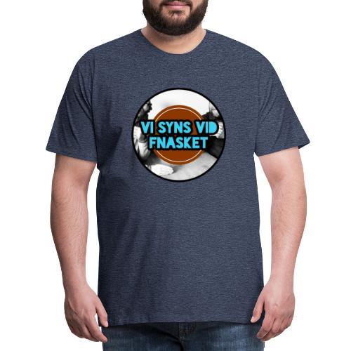 Vi syns vid Fnasket - Premium-T-shirt herr