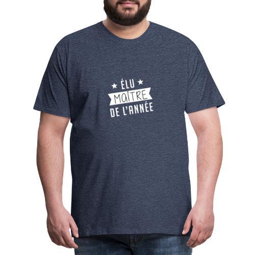 Elu maitre de l'année - T-shirt Premium Homme