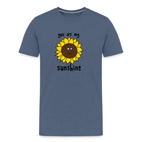you are my sunshine png - Mannen Premium T-shirt