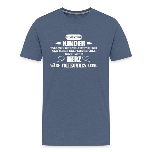 Ohne meine Kinder wäre mein Herz leer - Männer Premium T-Shirt