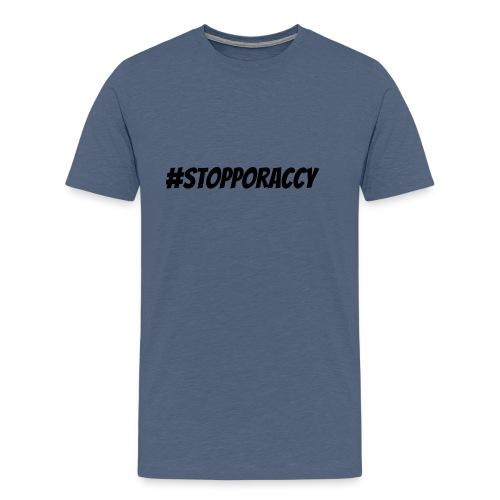 Stop Poraccy - Maglietta Premium da uomo