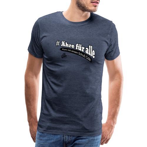 Ähre für alle, Ehrenmann cola korn - Männer Premium T-Shirt