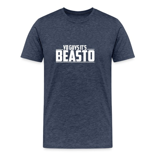 Yo Guys, It's Beasto Best-Sellers - Men's Premium T-Shirt