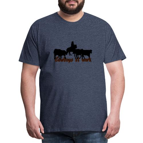 cowboyatwork - Männer Premium T-Shirt