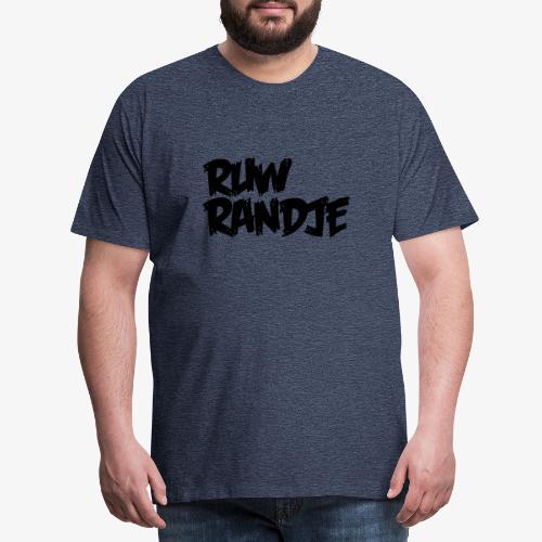 Ruw Randje - Mannen Premium T-shirt