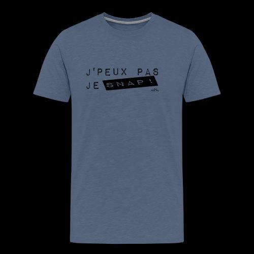 J'peux pas je snap - T-shirt Premium Homme