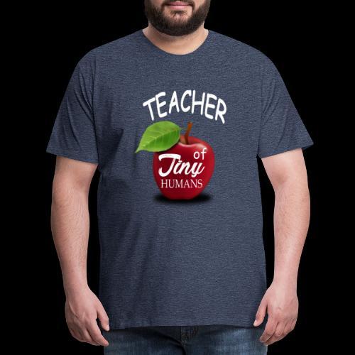 Lehrer kleine Menschen - Männer Premium T-Shirt