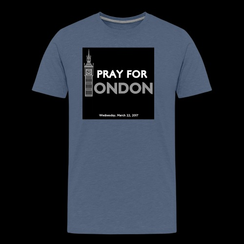 PRAY FOR LONDON - T-shirt Premium Homme