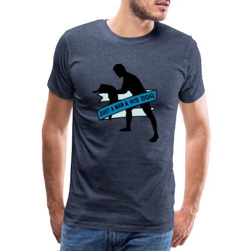 A Man & His Dog - Herrchen Hund Geschenkidee - Männer Premium T-Shirt