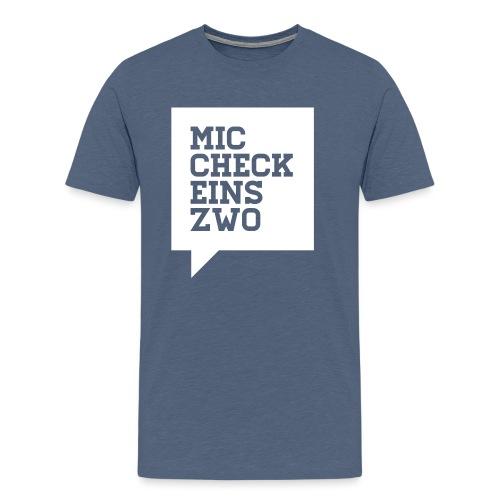 nms-mic_check_eins_ - Männer Premium T-Shirt