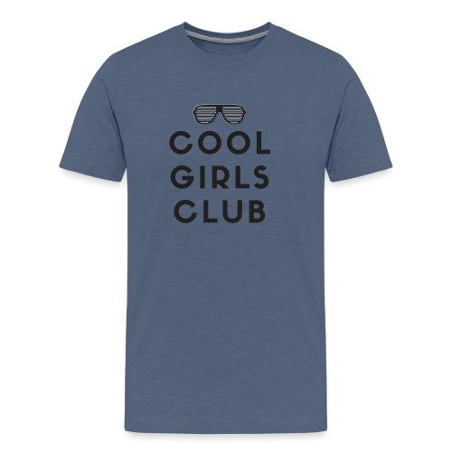 Cool girls club - Camiseta premium hombre