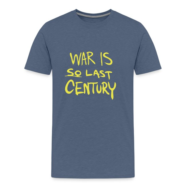 War is SO last Century