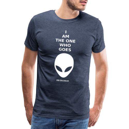 I am the one who goes - Men's Premium T-Shirt