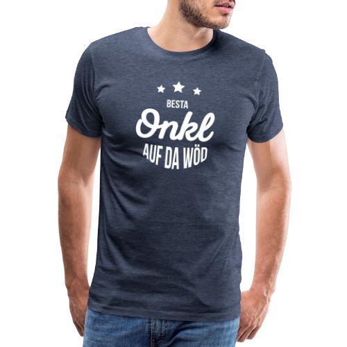 Vorschau: Besta Onkl auf da Wöd - Männer Premium T-Shirt