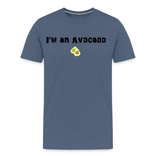 I am an Avocado - Männer Premium T-Shirt