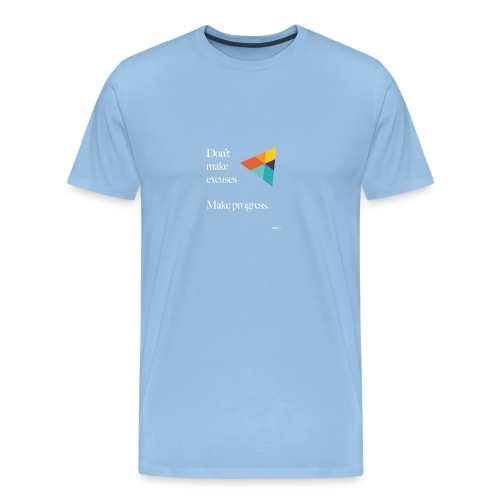 Dont Make Excuses T Shirt - Men's Premium T-Shirt