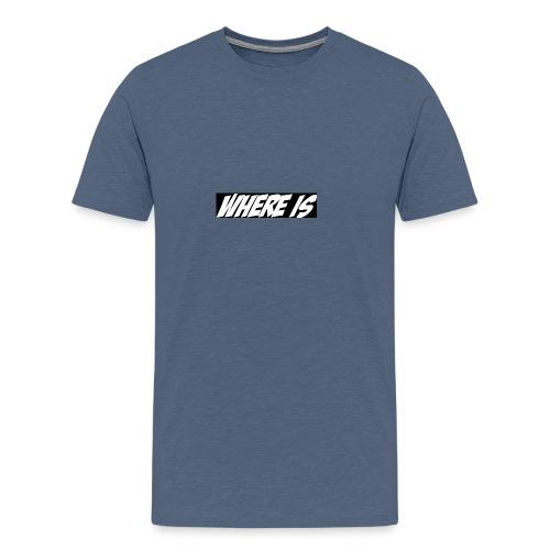 Where IS - T-shirt Premium Homme