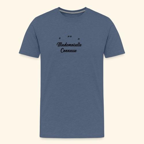 Mademoiselle Connasse - T-shirt Premium Homme