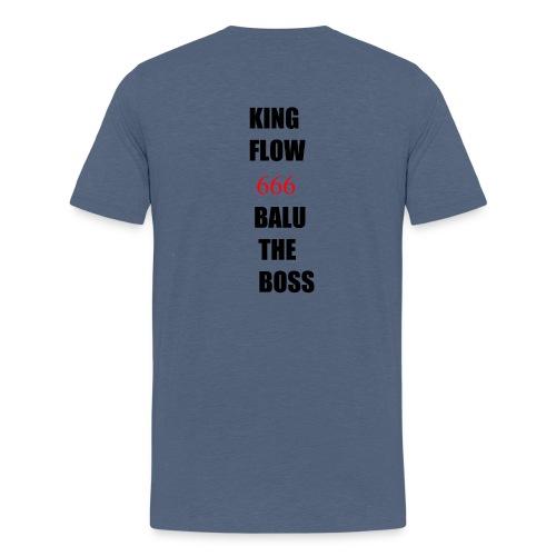 BALUTHEBOSS UND KINGFLOW 666-SHIRT - Männer Premium T-Shirt