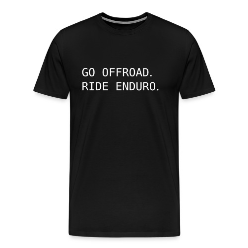 ride offroad. ride enduro. 0EN01 - Men's Premium T-Shirt