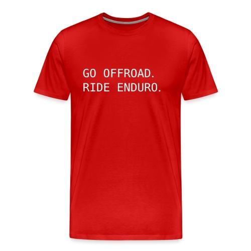 ride offroad. ride enduro. 0EN01 - Men's Premium T-Shirt