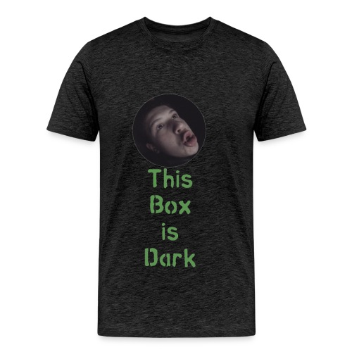 'This Box is Dark' - Men's Premium T-Shirt